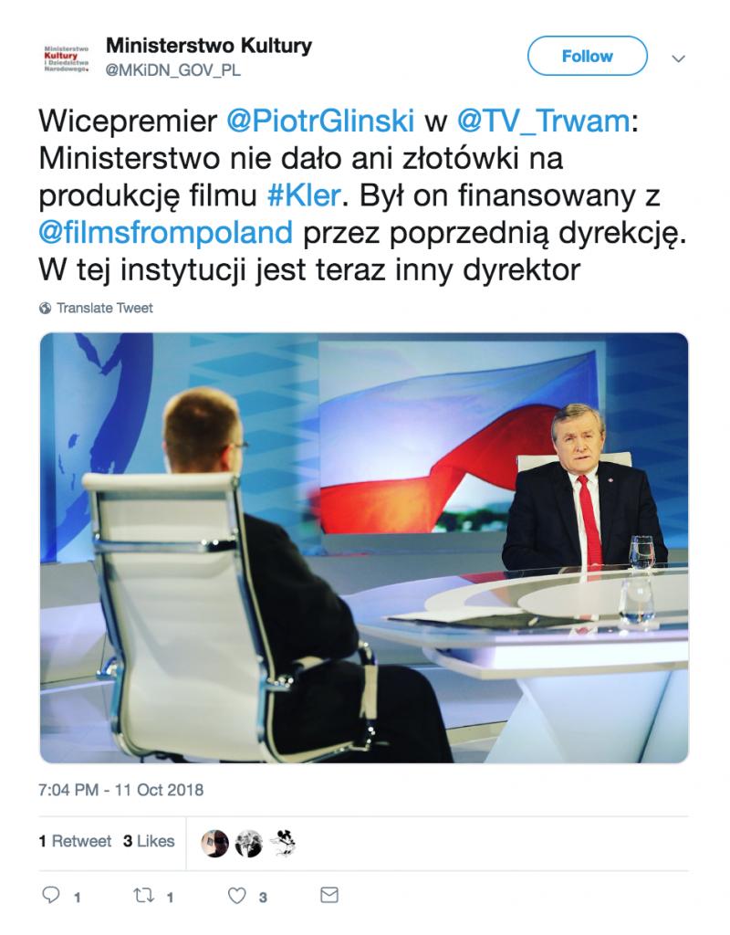 Wicepremier @PiotrGlinski w @TV_Trwam: Ministerstwo nie dało ani złotówki na produkcję filmu #Kler. Był on finansowany z @filmsfrompoland przez poprzednią dyrekcję. W tej instytucji jest teraz inny dyrektor