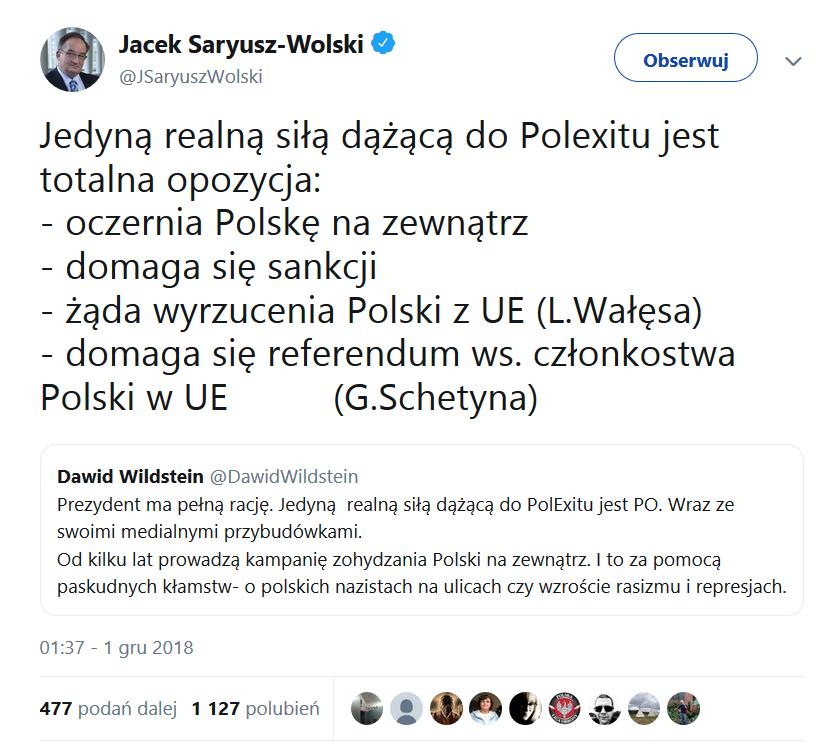 Jedyną realną siłą dążącą do Polexitu jest totalna opozycja: - oczernia Polskę na zewnątrz - domaga się sankcji - żąda wyrzucenia Polski z UE (L.Wałęsa) - domaga się referendum ws. członkostwa Polski w UE (G.Schetyna)