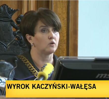 Kaczyński kontra Wałęsa. Sprawa o wolność słowa, ale i o sędziowską niezawisłość