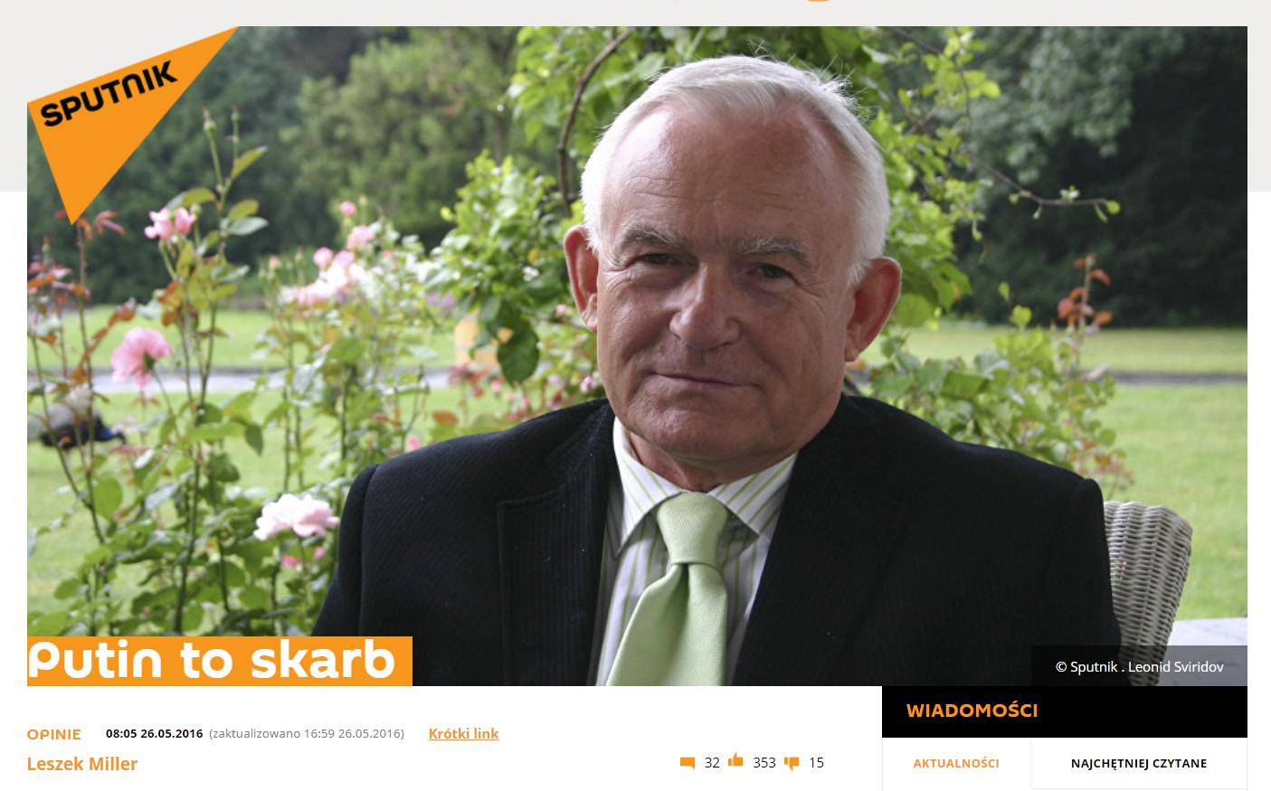 "Leszek Miller i jego felieton ""Putin to skarb"" dla Sputnik News."