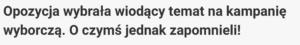 https://niezalezna.pl/279343-opozycja-wybrala-wiodacy-temat-na-kampanie-wyborcza-o-czyms-jednak-zapomnieli