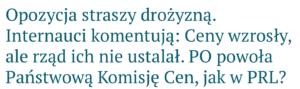 Opozycja straszy drożyzną. Internauci komentują: Ceny wzrosły, ale rząd ich nie ustalał. PO powoła Państwową Komisję Cen, jak w PRL?