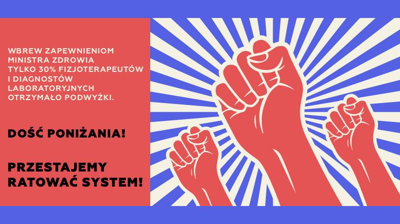 Plakat fizjoterapeutów i diagnostów laboratoryjnych zapowiadający wznowienie protestu
