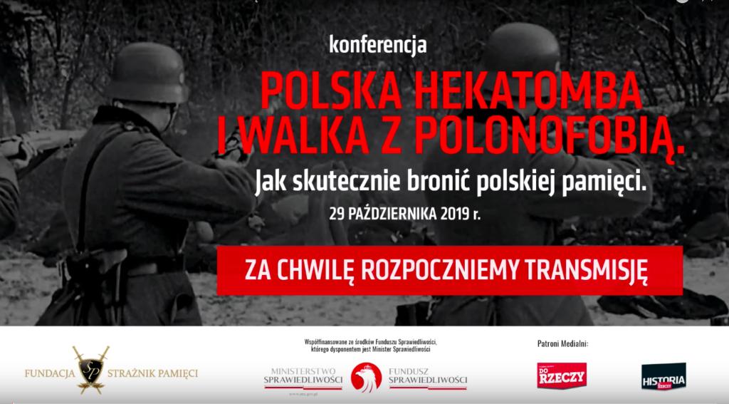 """""""Polska hekatomba i walka z polonofobią"""""""