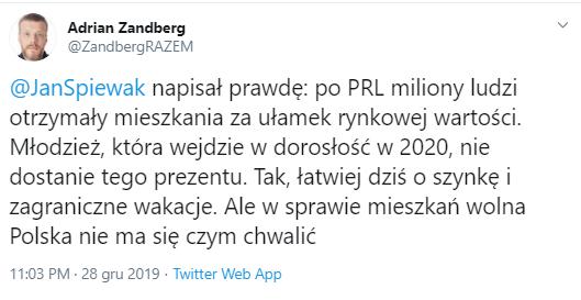 Zandberg: @JanSpiewak napisał prawdę: po PRL miliony ludzi otrzymały mieszkania za ułamek rynkowej wartości. Młodzież, która wejdzie w dorosłość w 2020, nie dostanie tego prezentu. Tak, łatwiej dziś o szynkę i zagraniczne wakacje. Ale w sprawie mieszkań wolna Polska nie ma się czym chwalić