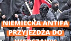 Plakat z napisem Niemiecka Antifa przyjeżdża do Warszawy