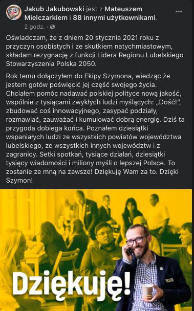 Jakub Jakubowski, dotychczasowy szef lubelskich struktur ruchu Szymona Hołowni odchodzi. Tego samego dnia do Hołowni dołącza lubelska posłanka Platformy Obywatelskiej, Joanna Mucha. 20 stycznia 2021, źródło: Facebook