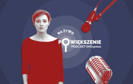 Podcast OKO.press