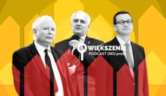 Powiększenie - podcast OKO.press; Kaczyński, Gowin, Morawiecki