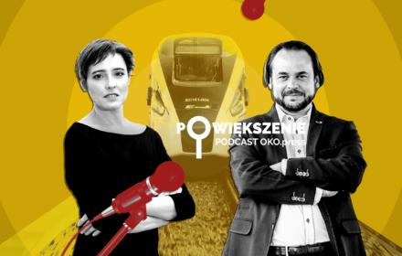 Powiększenie - podcast OKO.press