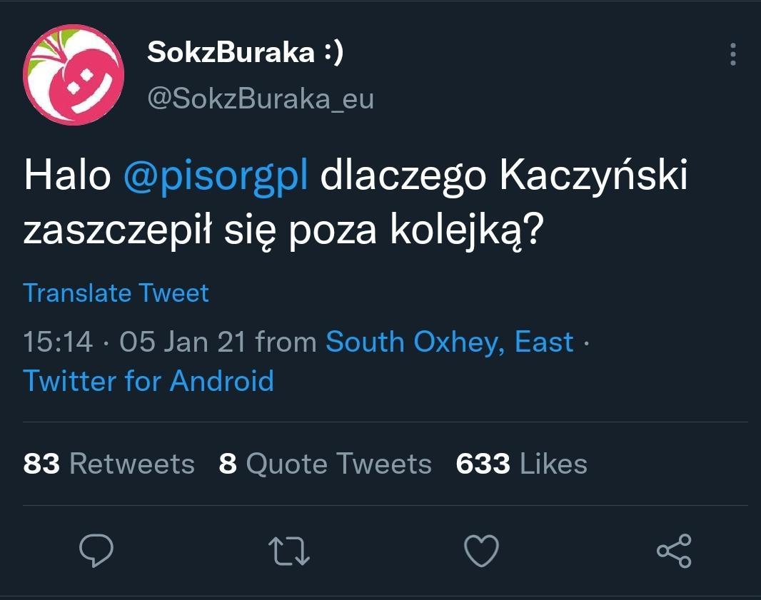 tweet Soku z Buraka z pytaniem, czy Kaczyński zaszczepił się poza kolejką